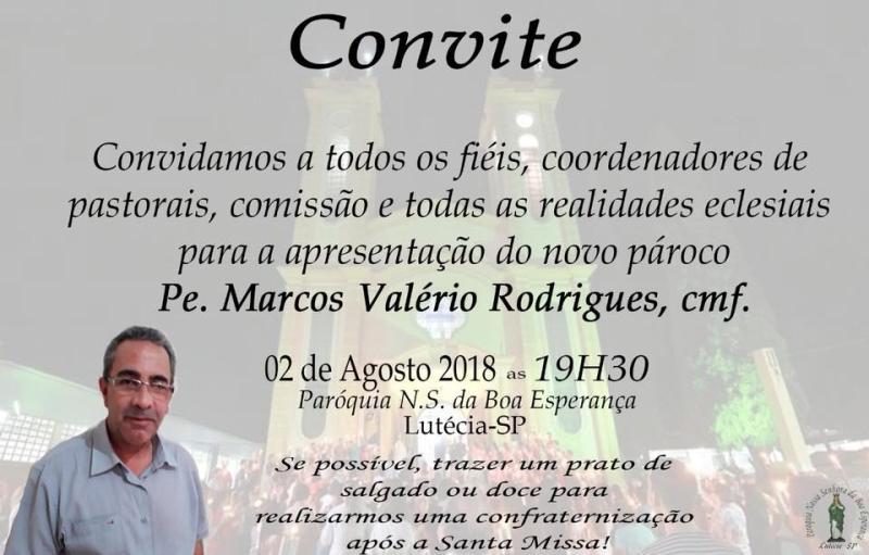 P. Marcos Valério, novo Pároco de Lutecia - SP