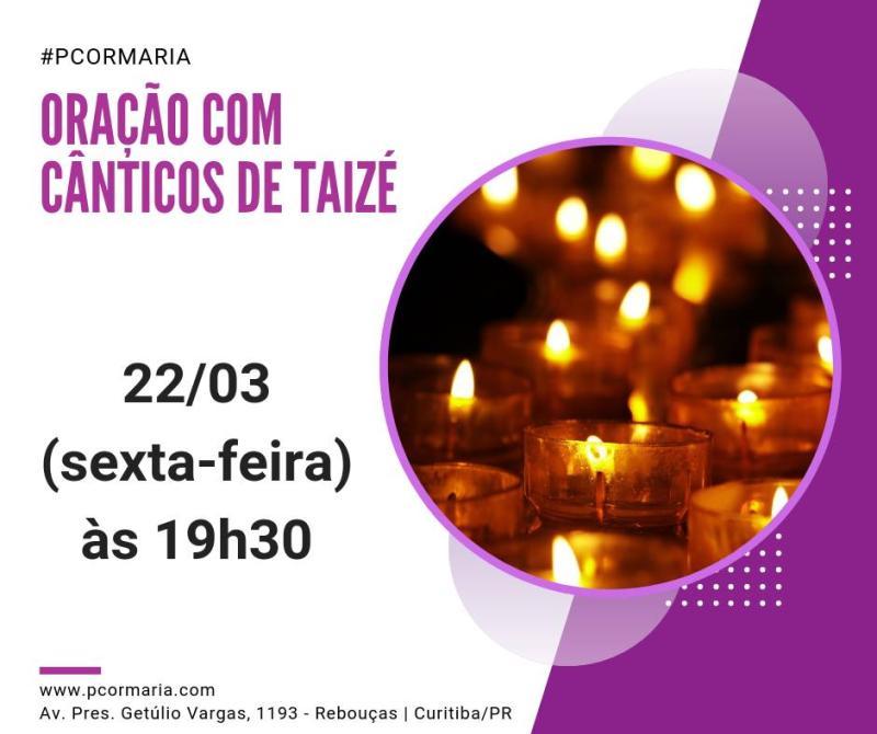 Hoje, em Curitiba, Oração com Cânticos de Taizé