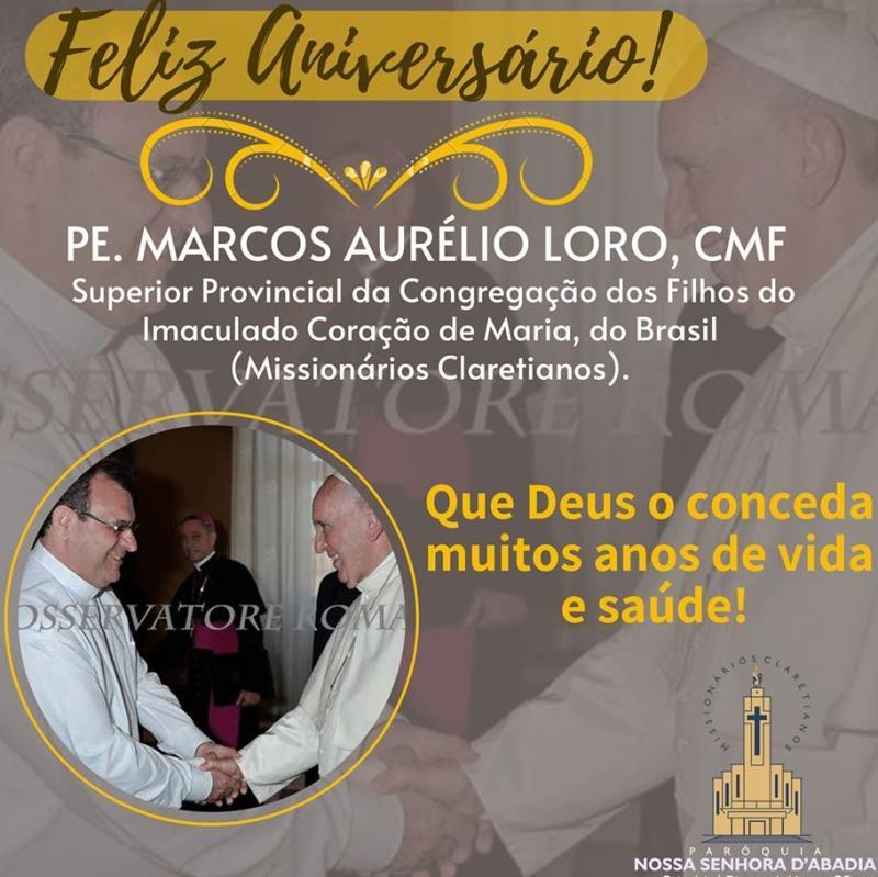 Parabéns P. Marcos Loro, nosso Superior Provincial